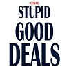 Deals on May Extreme Stupid Good Deals