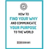How To Find Your Why and Communicate Your Purpose eBook