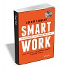 Deals on Smart Work How to Boost Your Productivity in 3 Steps ($10 Value)